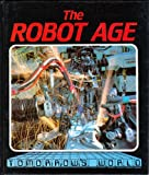The Robot Age, Graham Storrs, 0531180204