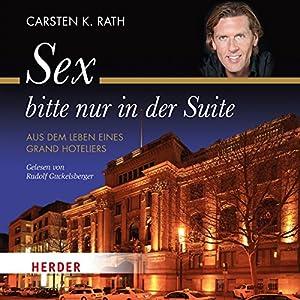 Sex bitte nur in der Suite Hörbuch