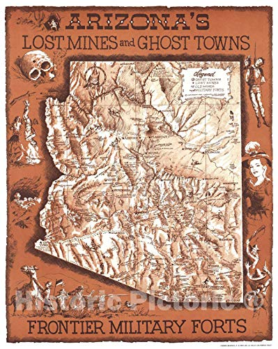 Historic Map | Arizona 1963 | Arizona's Lost Mines and Ghost Towns, Frontier Military forts | Antique Vintage Reproduction 24in x 30in ()