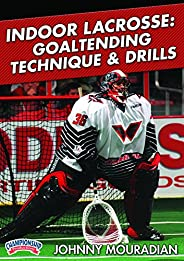 Championship Productions LXD-3895D D Johnny Mouradian: Indoor Lacrosse: Goaltending Technique and Drills DVD
