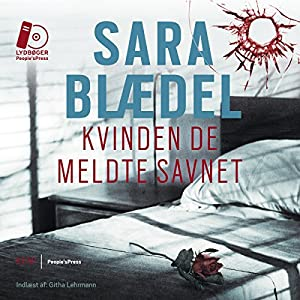 Kvinden de meldte savnet [The Woman They Reported Missing] Hörbuch