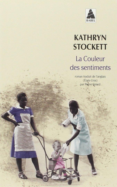 """Résultat de recherche d'images pour """"La couleur des sentiments de Kathryn Stockett"""""""