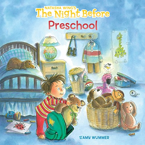 The Night Before Preschool (Back To School Theme Ideas For Preschool)