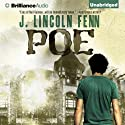 Poe Audiobook by J. Lincoln Fenn Narrated by Luke Daniels