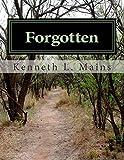 Forgotten, Kenneth Mains, 1499793820