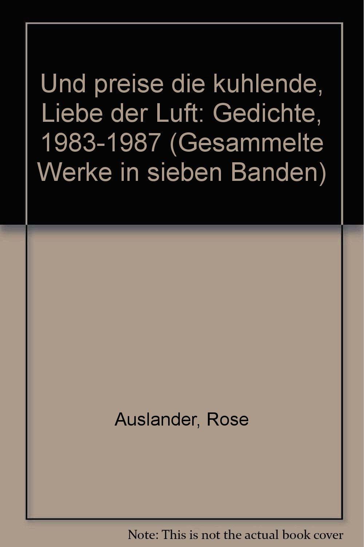 Rose Ausländer Gesammelte Werke Und Preise Die Kühlende