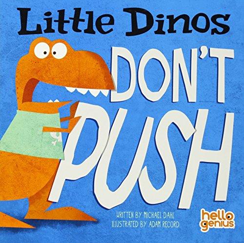 Little Dinos Don't Push]()