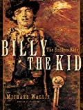 Front cover for the book Billy the Kid: The Endless Ride by Michael Wallis