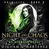 Night and Chaos: An Ashwood Novel