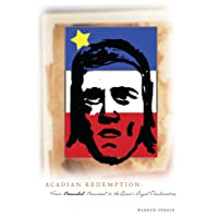 Acadian Redemption: From Beausoleil Brossard to the Queen's Royal Proclamation