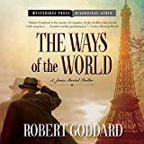 img - for The Ways of the World: A James Maxted Thriller book / textbook / text book