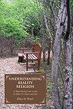 Understanding Reality Religion, Hiley Ward, 0595453988