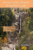img - for Keene Valley Region Waterfall Guide: The Search for Cool Cascades in the Heart of the Adirondacks book / textbook / text book