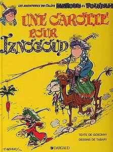 """Afficher """"Aventures du grand vizir Iznogoud (Les) n° 7 Carotte pour Iznogoud (Une)"""""""