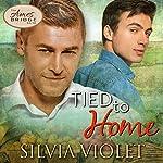 Tied to Home: Ames Bridge, Book 3 | Silvia Violet