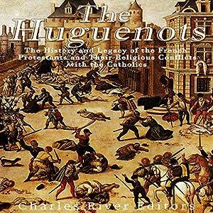 The Huguenots Audiobook