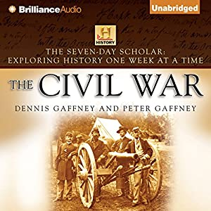 The Seven-Day Scholar: The Civil War Audiobook