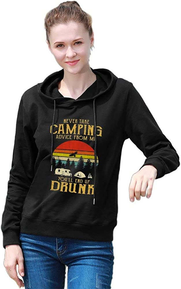 KBK Single-Sided Printing Pocketless Sweater for Women Never Take Camping Advice from Me End Up Drunk Casual Printed Cotton