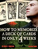How to memorize a deck of cards in 4 weeks.: Exercise Guide