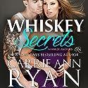 Whiskey Secrets: Whiskey and Lies Book 1 Hörbuch von Carrie Ann Ryan Gesprochen von: Gregory Salinas