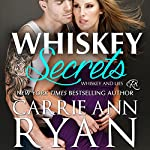 Whiskey Secrets: Whiskey and Lies Book 1 | Carrie Ann Ryan