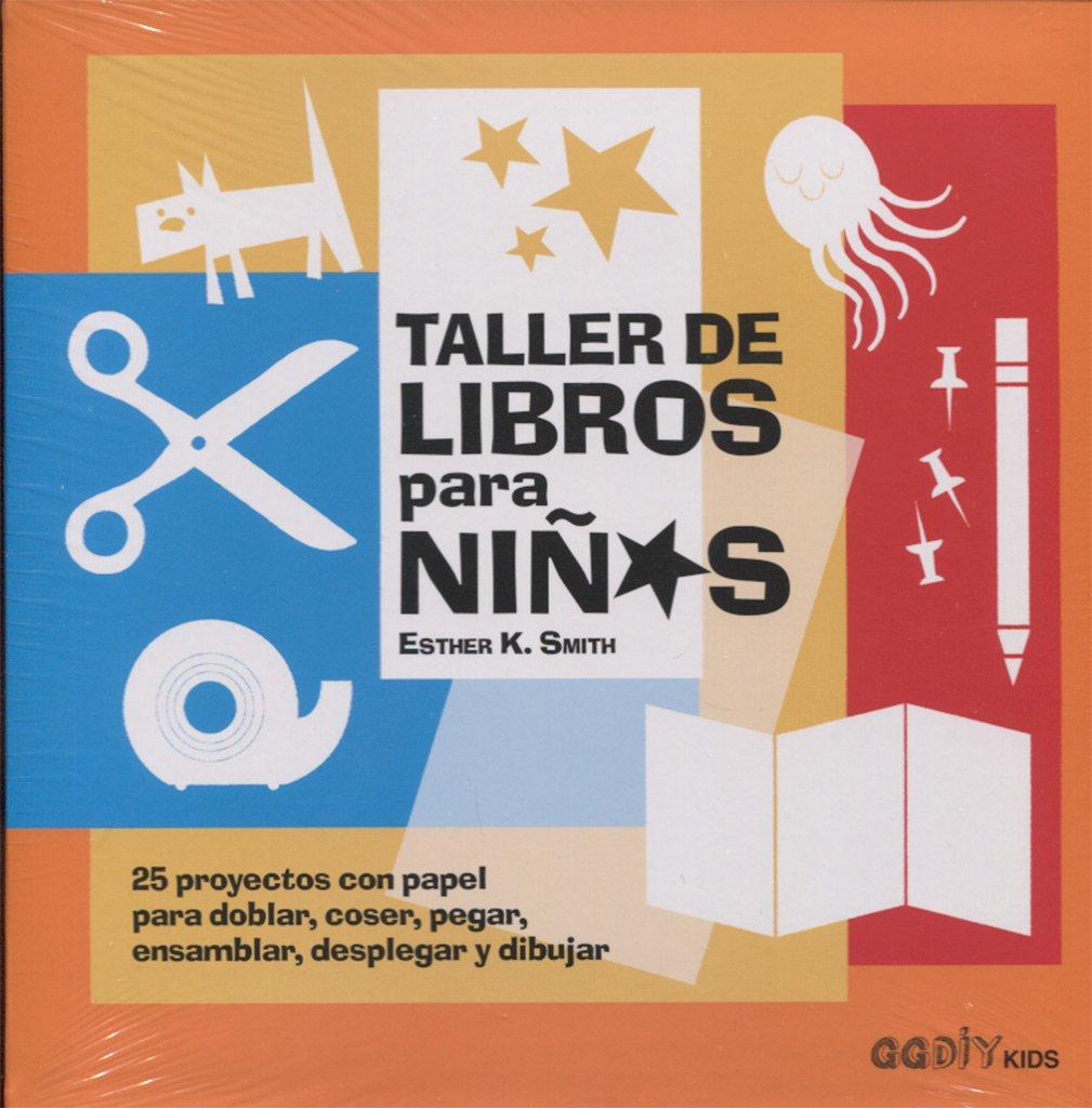 TALLER DE LIBROS PARA NIÃOS (Spanish) Paperback – 2014