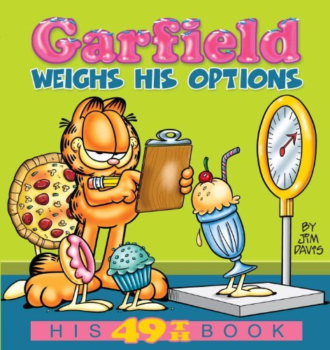 - Garfield Weighs His Options (Garfield New Collections) by Jim Davis (2010-07-01)