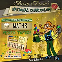 Brian Brain's National Curriculum KS1 Y2 Maths - Mixed Topics Audiobook by Russell Webster Narrated by Brian Brain