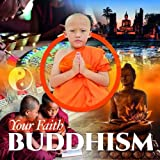 Buddhism (Your Faith)