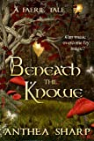 Beneath the Knowe: A Faerie Tale