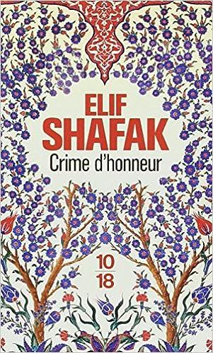 Crime d'honneur - Elif SHAFAK sur Bookys
