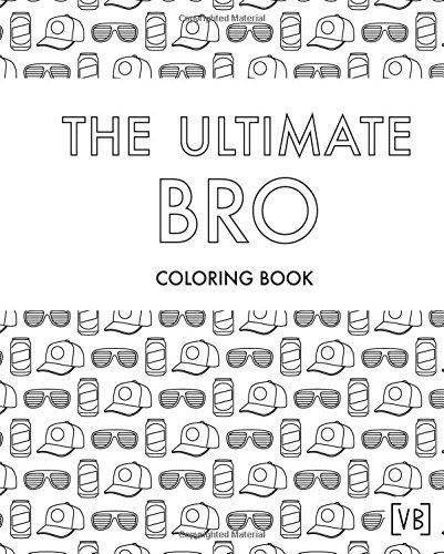 The Ultimate BRO: Coloring Book