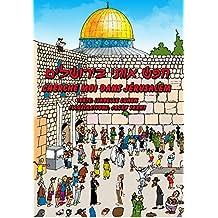 Cherche moi dans Jérusalem (French Edition)