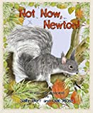 Not Now Newton! HC (Black Forest Friends)