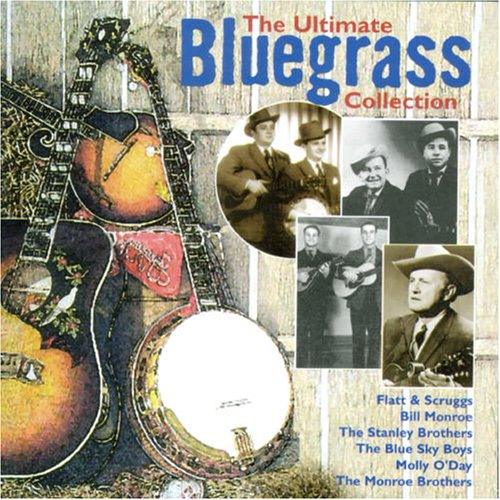 - Ultimate Bluegrass Collection