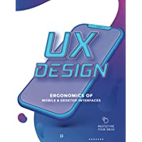 UX Design - Ergonomics of Mobile and Desktop interfaces: Professional interface prototyping notebook for User Experience…