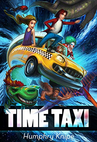 Time Taxi: The Ride Of Your Life by Humphry Knipe ebook deal