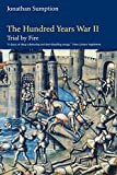 The Hundred Years War, Volume 2: Trial by Fire (The Middle Ages Series)