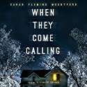 When They Come Calling: Anna's Nightmare, Book 1 Audiobook by Sarah Fleming Mountford Narrated by Elizabeth Saydah