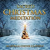 Sacred Christmas Meditation: Acapella Choir Classics Album Cover