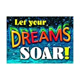 ARGUS Let Your Dreams Soar! Poster (1 Piece), 13.38