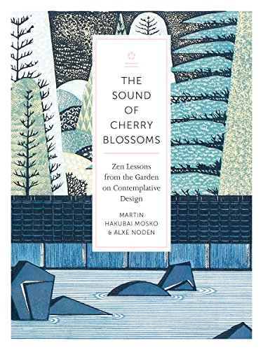 Pdf Religion The Sound of Cherry Blossoms: Zen Lessons from the Garden on Contemplative Design