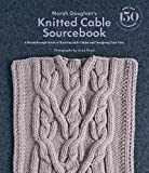This guide for the modern knitter presents more than 150 new and innovative cable stitch patterns ranging from basic to complex and offers enlightening insight into how cables are engineered, how knitters can design their own, and how ...