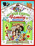 VALUable Bible Tools - Not Your Everyday Family Devotional: An Exploration of the Fruit of the Spirit