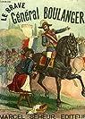 Le brave Général Boulanger par Branthôme