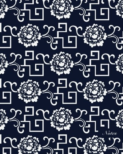 """Notes: 8""""x10"""" Unruled Blank Notebook Seamless Oriental China Porcelain Geometry Spiral Cross Frame Flower Pattern Cover. Matte Softcover Note Book Journal pdf epub"""