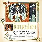 Wenceslas: A Christmas Poem | Carol Ann Duffy,Stuart Kolakovic - illustrator