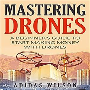 Mastering Drones Audiobook