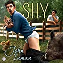 Shy Audiobook by John Inman Narrated by Tommy O'Brien