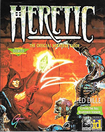 Heretic: The Official Strategy Guide (Prima's Secrets of the Games) - Guide Heretics